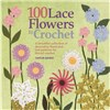 ISBN 9781844488971 100 Lace Flowers to Crochet