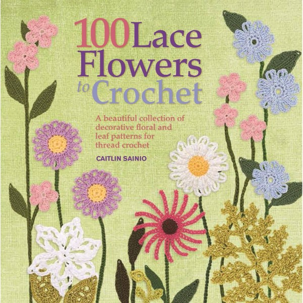 ISBN 9781844488971 100 Lace Flowers to Crochet No Colour