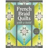 ISBN 9781607058823 French Braid Quilts with a Twist
