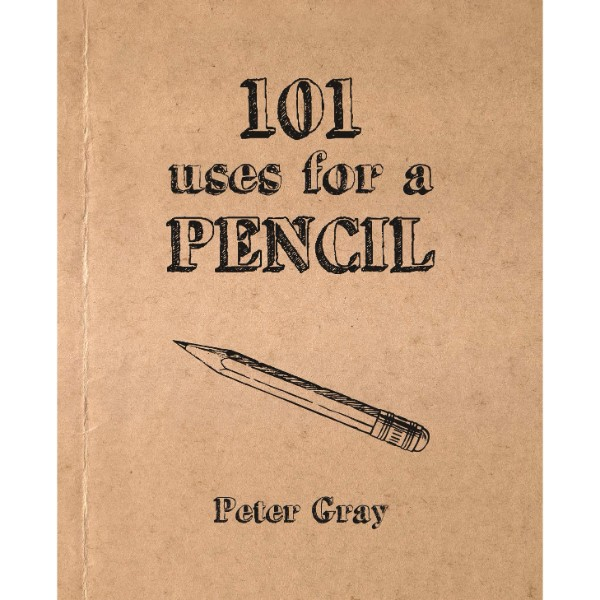 ISBN 9781742575247 101 Uses for a Pencil No Colour