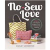 ISBN 9780762451067 No-Sew Love
