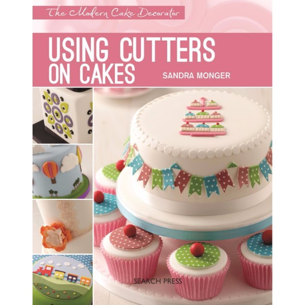 ISBN 9781782210337 Using Cutters on Cakes No Colour