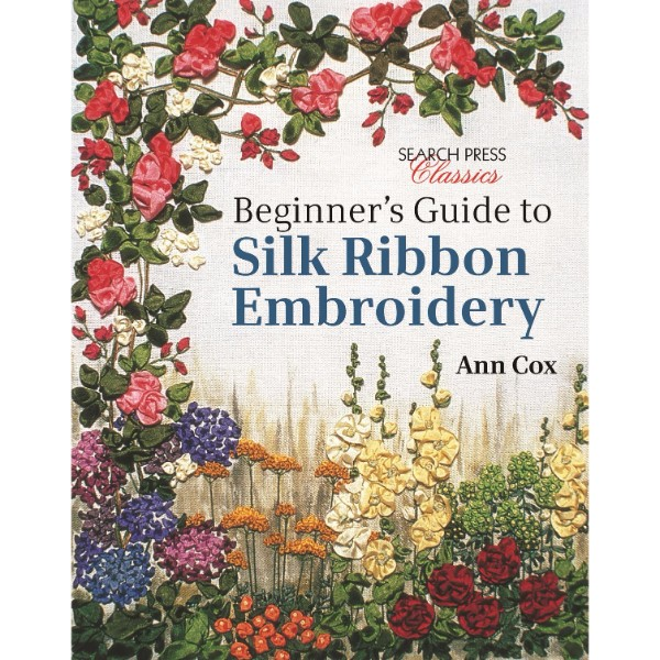 ISBN 9781782211600 Beginner's Guide to Silk Ribbon Embroidery No Colour
