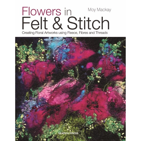 ISBN 9781782210313 Flowers in Felt & Stitch No Colour