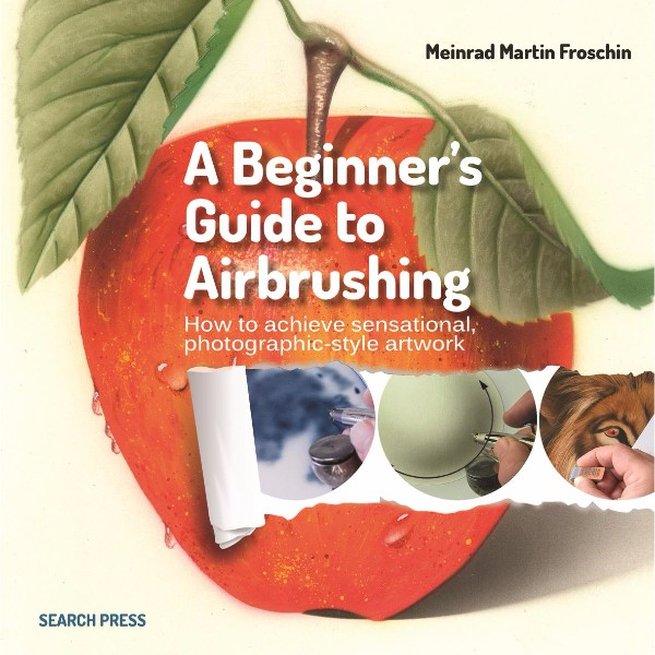 ISBN 9781782211198 A Beginner's Guide to Airbrushing No Colour