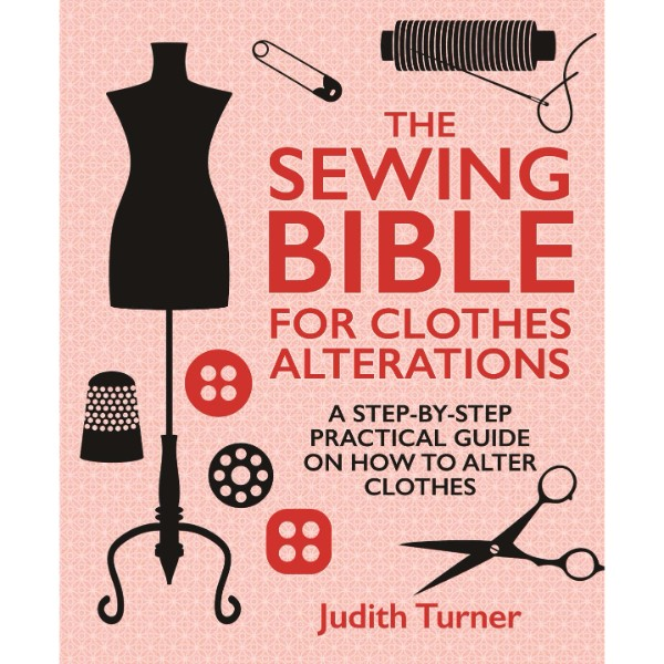 ISBN 9781742576428 The Sewing Bible For Clothes Alterations No Colour