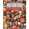 ISBN 9781607058861 Felt Wee Folk - New Adventures
