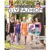 ISBN 9781607059950 Girl's Guide to DIY Fashion