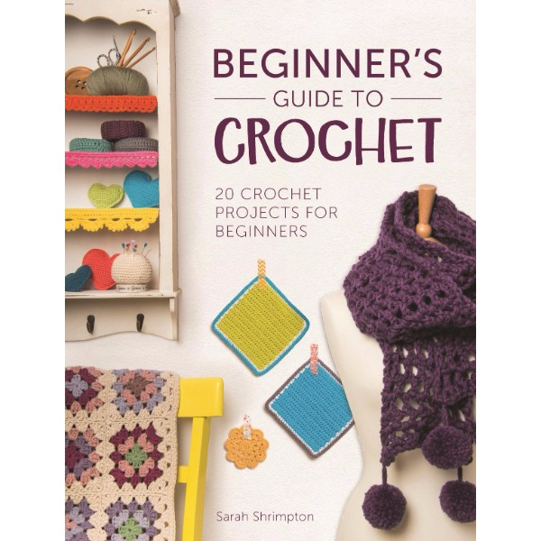 ISBN 9781446305232 Beginner's Guide to Crochet No Colour
