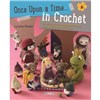 ISBN 9781782212621 Once Upon a Time... in Crochet (UK)