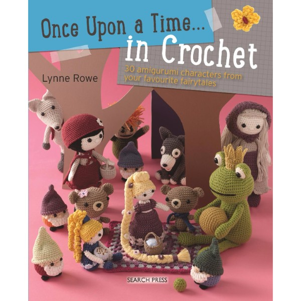 ISBN 9781782212621 Once Upon a Time... in Crochet (UK) No Colour