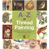 ISBN 9781782211785 A-Z of Thread Painting