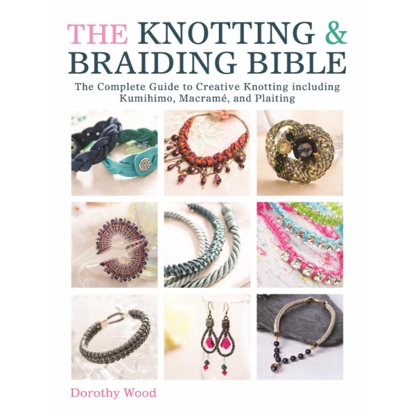 ISBN 9781446303948 The Knotting and Braiding Bible No Colour