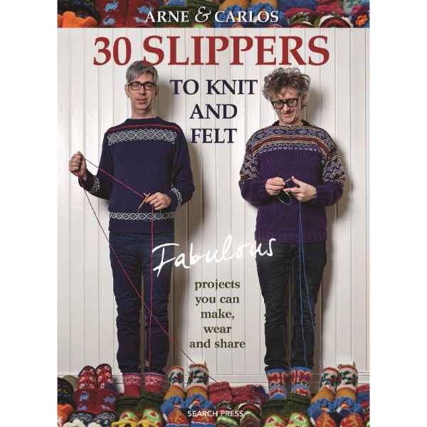 30 Slippers to Knit and Felt No Colour