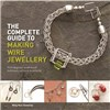 ISBN 9781782212713 The Complete Guide to Making Wire Jewellery