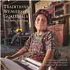ISBN 9780983886075 Traditional Weavers of Guatemala Their Stories, Their Lives