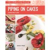 ISBN 9781782212379 Piping on Cakes