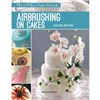 ISBN 9781782211228 Airbrushing on Cakes