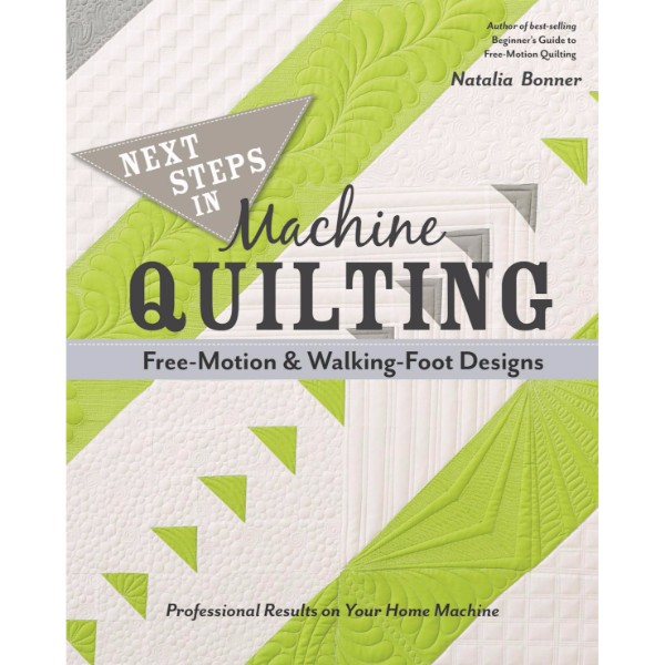 ISBN 9781617451546 Next Steps in Machine Quilting - Free-Motion & Walking-Foot Designs No Colour