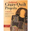 ISBN 9781617451324 Foolproof Crazy-Quilt Projects