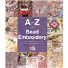 ISBN 9781782211662 A-Z of Bead Embroidery