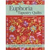 ISBN 9781617451560 Euphoria Tapestry Quilts