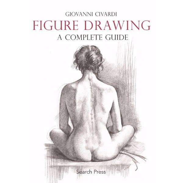 ISBN 9781782212799 Figure Drawing A Complete Guide No Colour