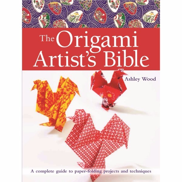 ISBN 9781782214816 The Origami Artist's Bible No Colour