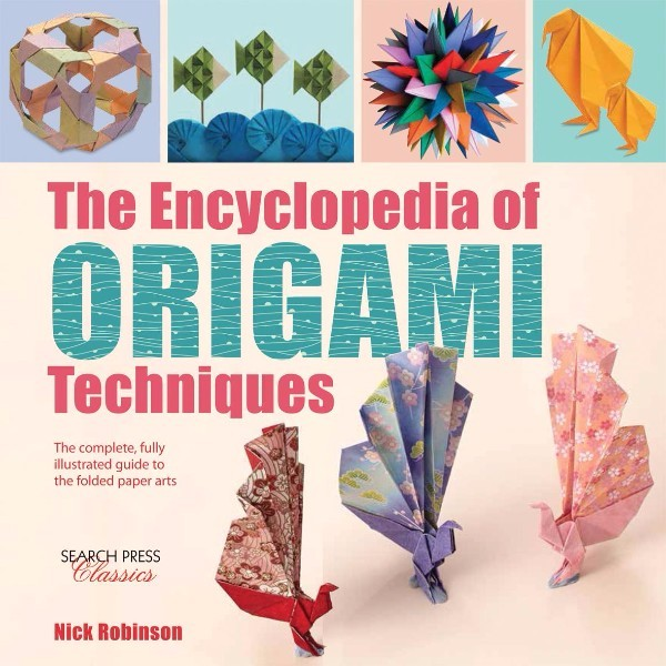 ISBN 9781782214748 The Encyclopedia of Origami Techniques No Colour