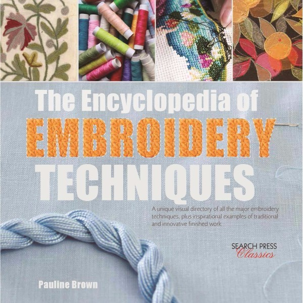 ISBN 9781782214755 The Encyclopedia of Embroidery Techniques No Colour