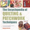 ISBN 9781782214762 The Encyclopedia of Quilting & Patchwork Techniques