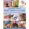 ISBN 9781782214786 A Beginner's Guide to Knitting on a Loom (New Edition)