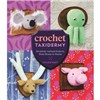ISBN 9781612127361 Crochet Taxidermy