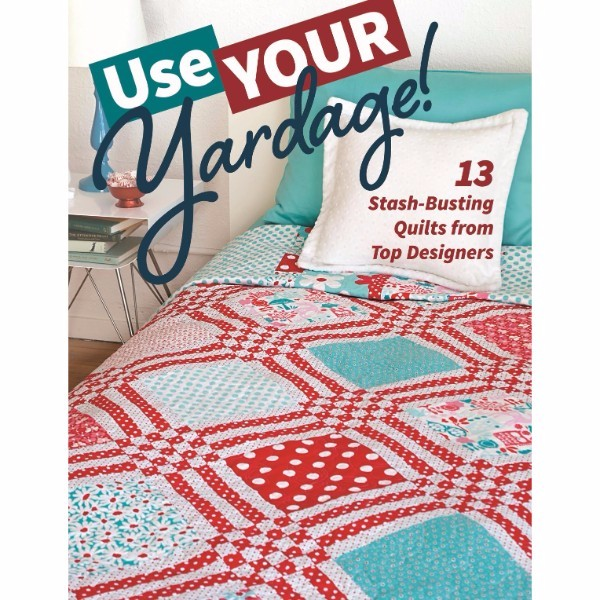 ISBN 9781617454929 Use Your Yardage! No Colour