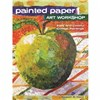 ISBN 9781440343117 Painted Paper Art Workshop