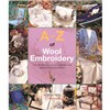 ISBN 9781782211808 A-Z of Wool Embroidery