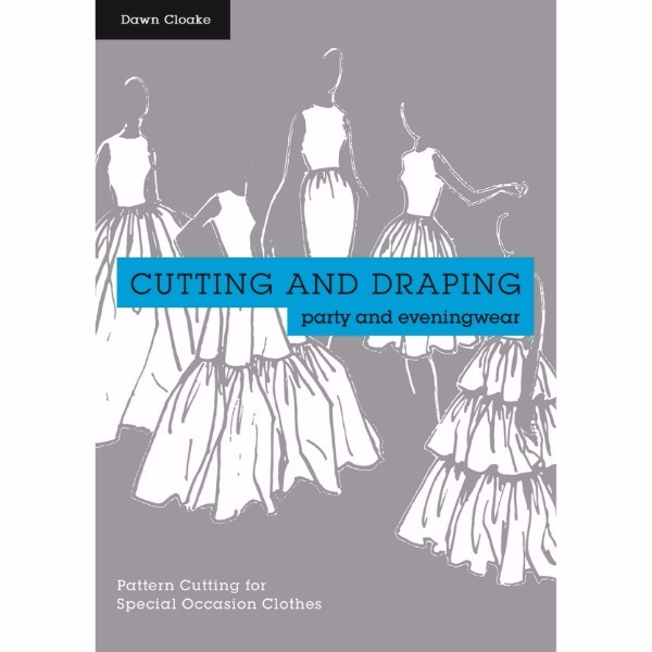 ISBN 9781849943710 Cutting and Draping Party and Eveningwear No Colour