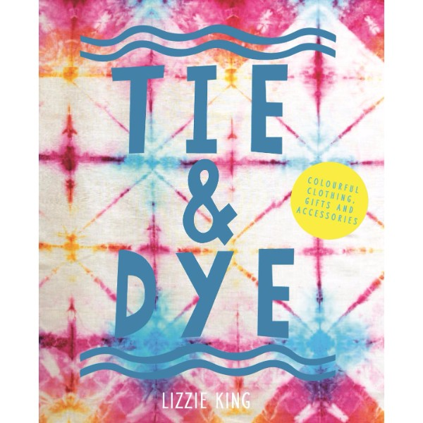 ISBN 9781910904749 Tie & Dye No Colour