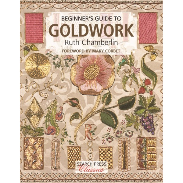 ISBN 9781782214861 Beginner's Guide to Goldwork No Colour