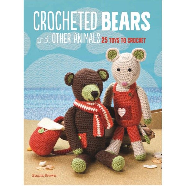 ISBN 9781782494294 Crocheted Bears and Other Animals No Colour