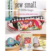 "ISBN 9781617454332 Sew Small "" 19 Little Bags"