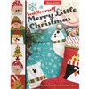 ISBN 9781617455285 Sew Yourself a Merry Little Christmas