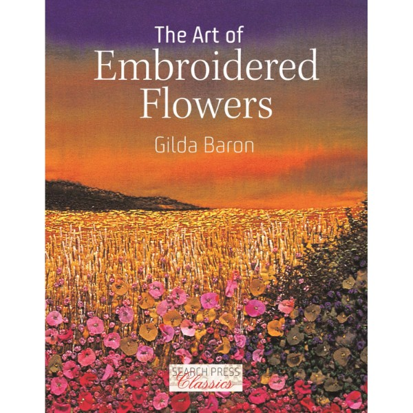 ISBN 9781782215226 The Art of Embroidered Flowers No Colour