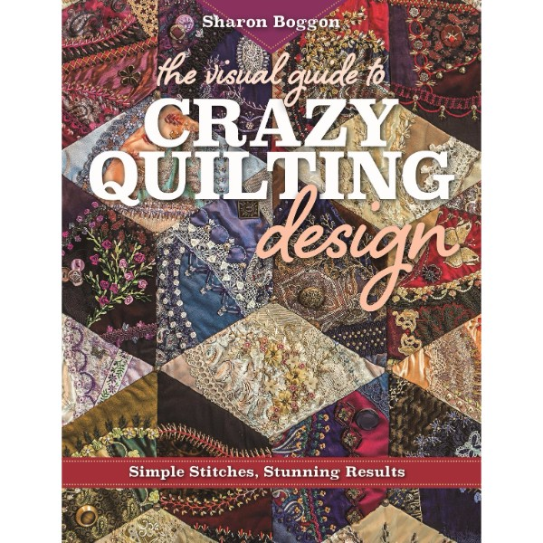 ISBN 9781617453618 The Visual Guide to Crazy Quilting Design No Colour