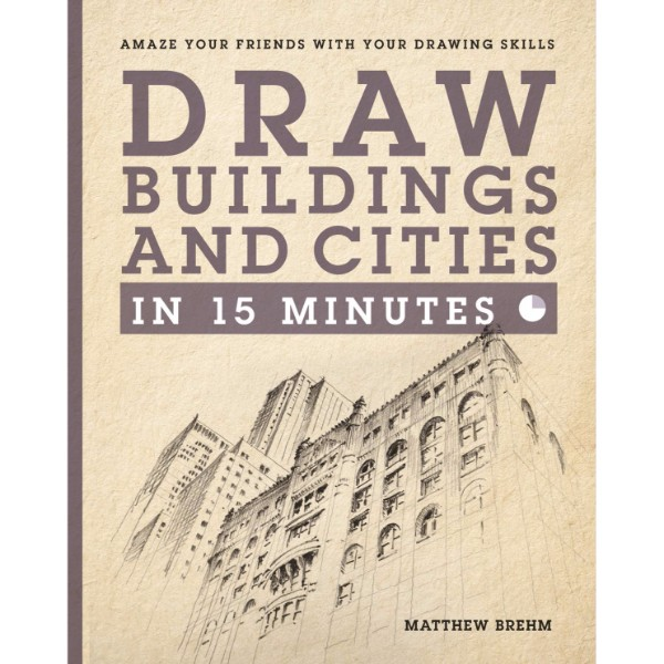 ISBN 9781781572870 Draw Buildings and Cities in 15 Minutes No Colour