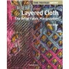 ISBN 9781782213345 The Textile Artist Layered Cloth