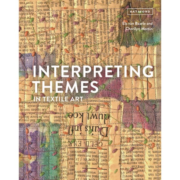 ISBN 9781849944366 Interpreting Themes in Textile Art No Colour