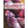ISBN 9781632504104 Dyeing to Spin & Knit