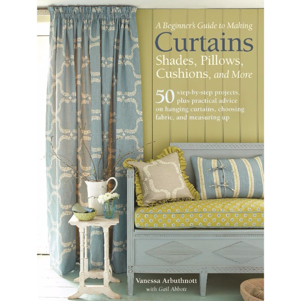 ISBN 9781782494768 A Beginner's Guide to Making Curtains, Shades, Pillows, Cushions and More No Colour