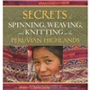 ISBN 9780998452357 Secrets of Spinning, Weaving and Knitting in the Peruvian Highlands